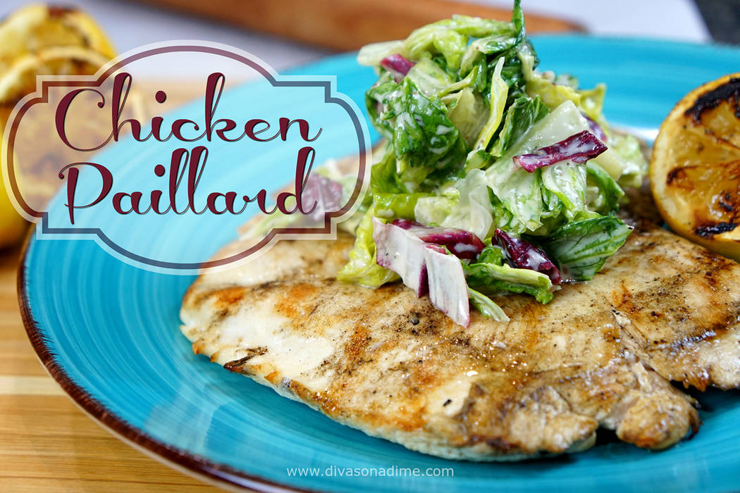 Patti Diamond/Special to the Pahrump Valley Times Introducing Chicken Paillard. This is a French term that means flattened meat. You can also use this technique with pork or veal.