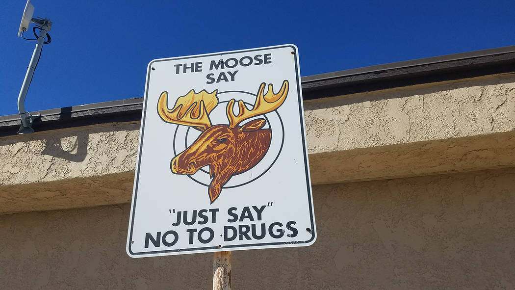 David Jacobs/Pahrump Valley Times An anti-drug sign is on display outside the Moose Lodge in Pahrump. The lodge is at 1100 Second St.
