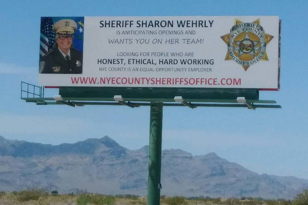 Las Vegas Review-Journal Nye County Sheriff Sharon Wehrly is being criticized for these recruitment billboards which critics say look like political campaign ads.
