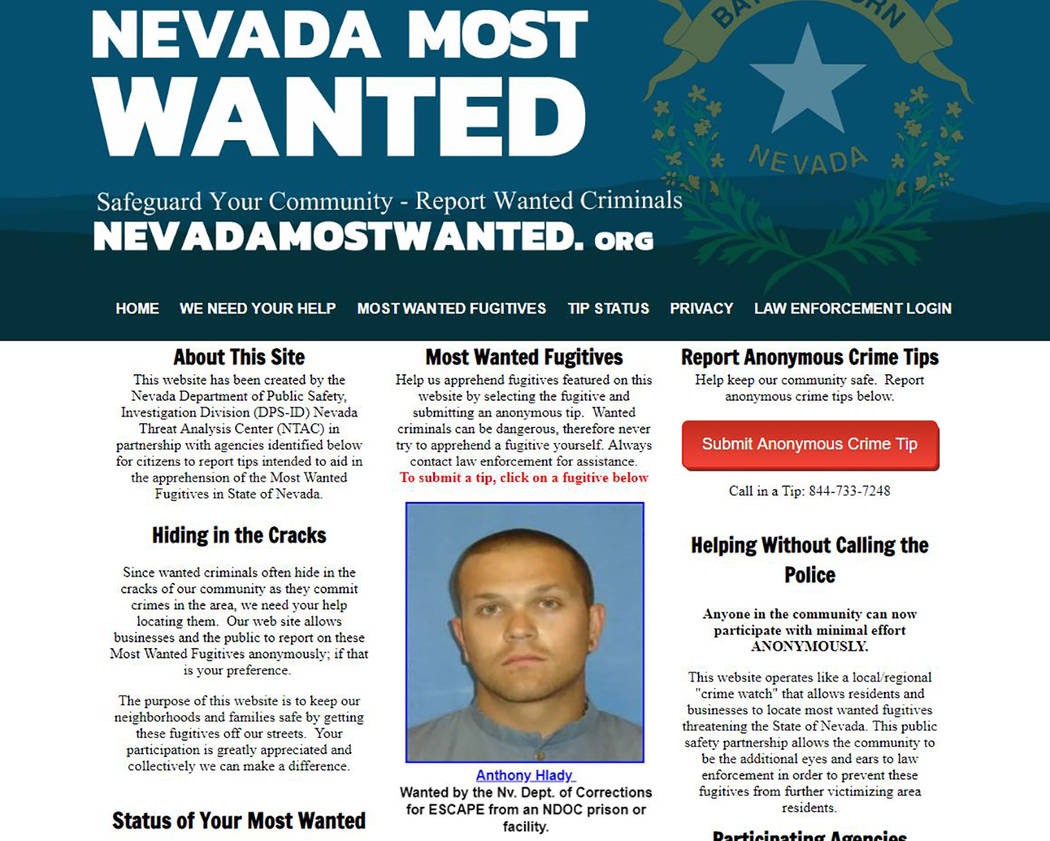 Nevada Department of Public Safety The website features profiles and photos of fugitives with active arrest warrants currently wanted by Nevada law enforcement.