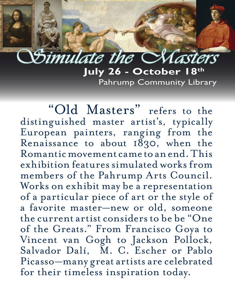 """Pahrump Arts Council A look at the description for the """"Simulate the Masters"""" exhibit at the P ..."""
