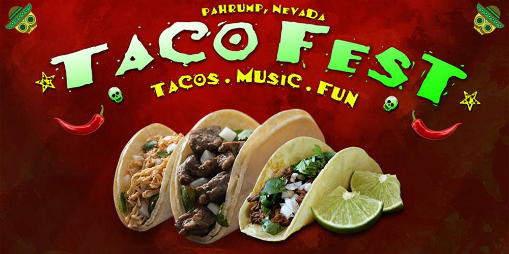 Special to the Pahrump Valley Times The 2nd Annual Pahrump Taco Fest is just one month away and ...