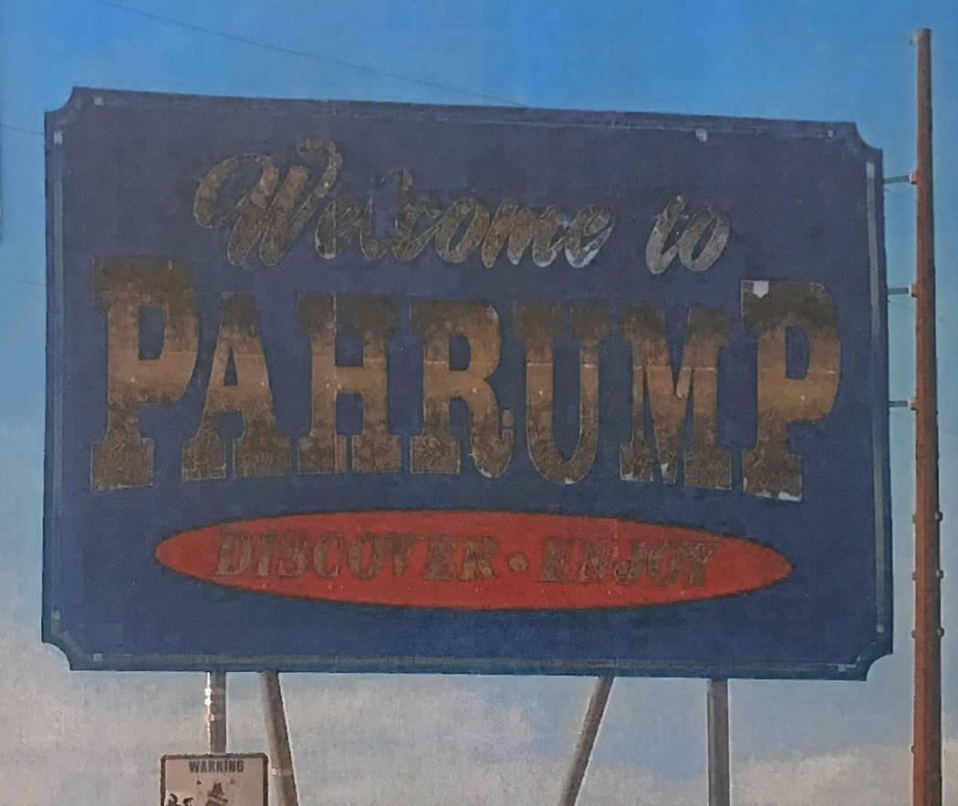 Robin Hebrock/Pahrump Valley Times A view of one of the welcome signs currently in place, which ...