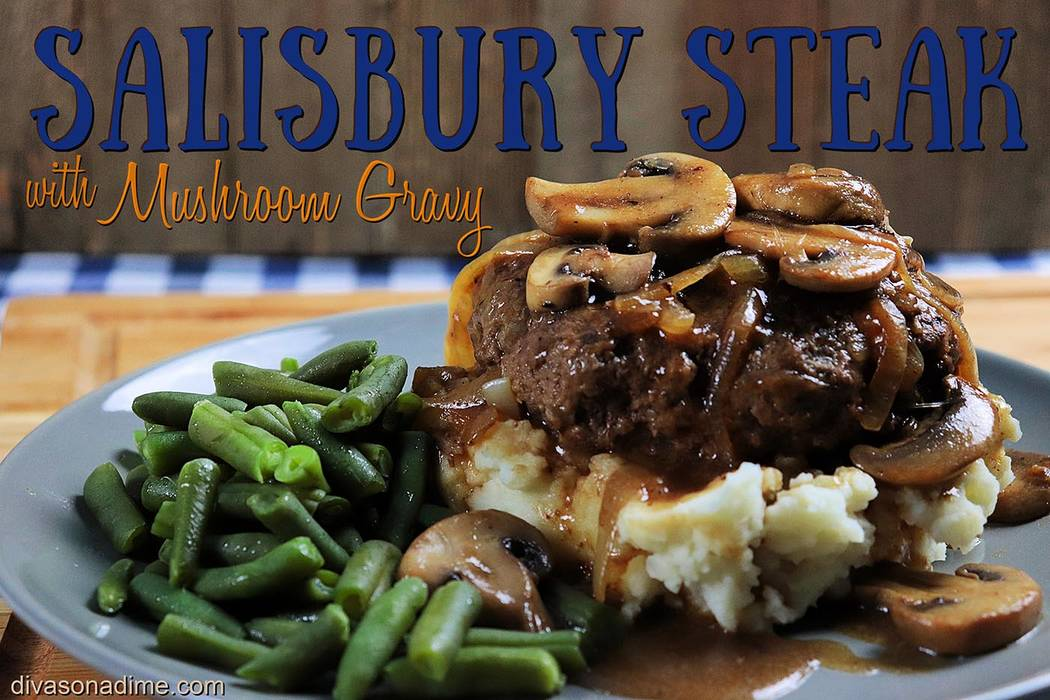 Patti Diamond/Special to the Pahrump Valley Times Salisbury steak is an old school, comforting ...