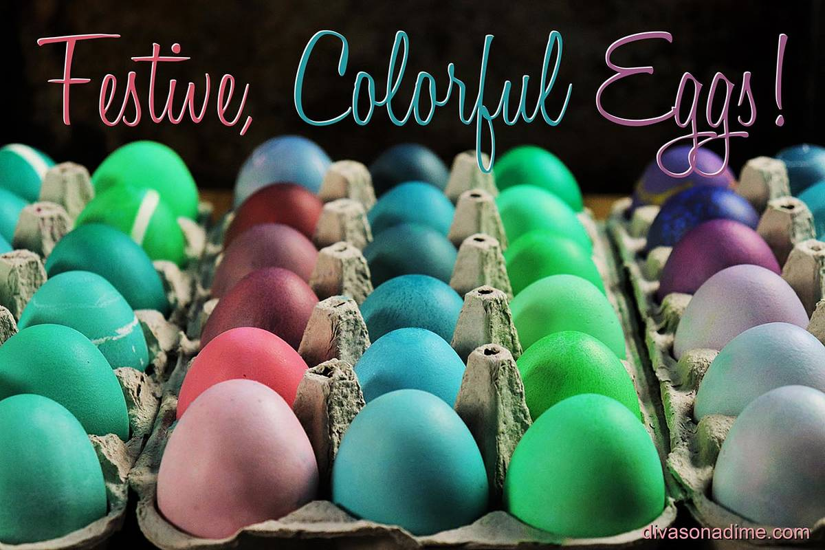 - DIVAS ON A DIME: Egg-cellent Ideas For Coloring Easter Eggs