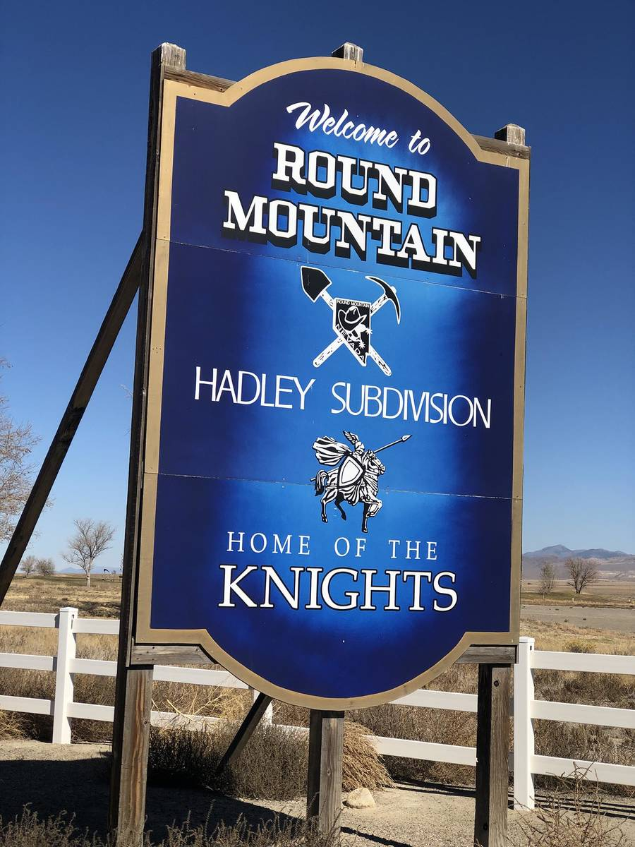 Tom Rysinski/Times-Bonanza & Goldfield News The Round Mountain welcome sign proudly proclaims t ...