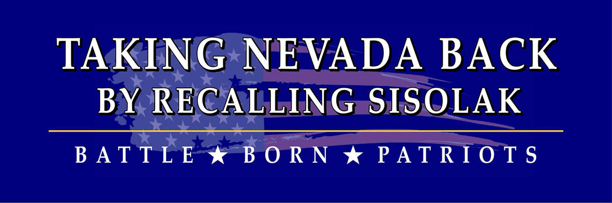 Special to the Pahrump Valley Times Battle Born Patriots is striving to recall Nevada Gov. Stev ...